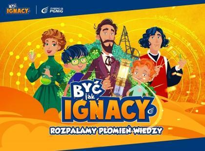 """Program edukacyjny """"Być jak Ignacy"""" wraca z drugą edycją!"""