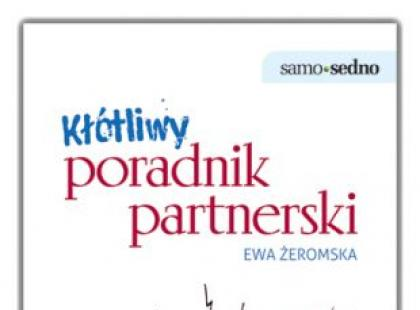 """Recenzja książki Ewy Żeromskiej - """"Kłótliwy poradnik partnerski"""""""