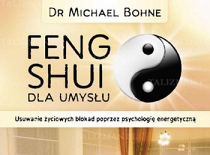 """Recenzja książki """"Feng Shui dla umysłu"""""""