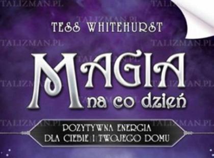 """Recenzja książki """" Magia na co dzień"""""""