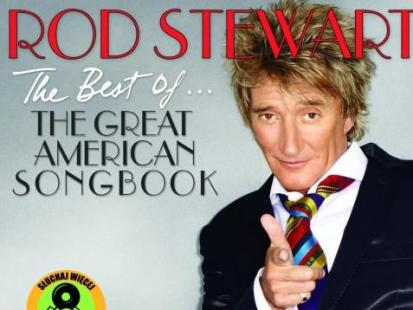 "Rod Stewart ""The Best of... The Great American Songbook"""