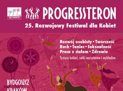 Rusza 25. Rozwojowy Festiwal dla Kobiet PROGRESSteron