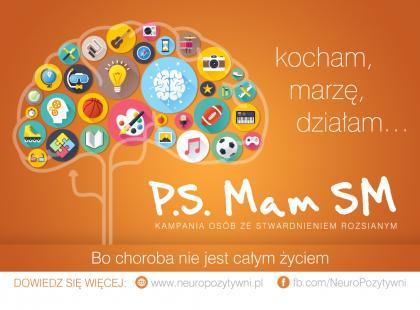 "Rusza kampania ""PS. Mam SM"""
