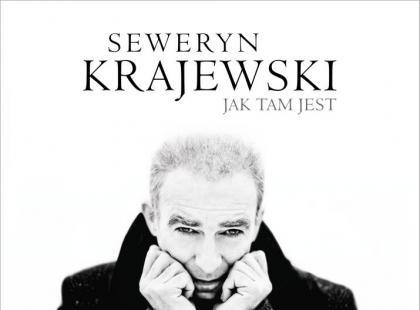 """Seweryn Krajewski """"Jak tam jest"""""""
