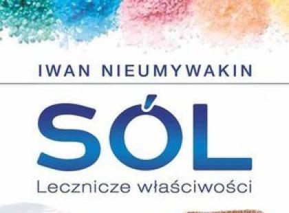 """""""Sól. Lecznicze właściwości"""" - recenzja"""