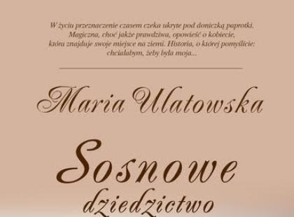 """""""Sosnowe dziedzictwo"""" - We-Dwoje.pl recenzuje"""