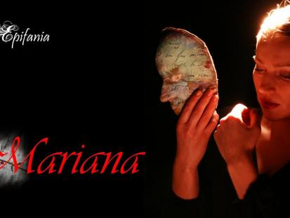 """Spektakl """"Mariana"""""""