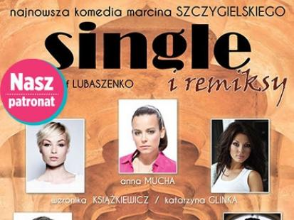 "Spektakl ""Single i remiksy"""