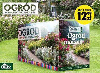 """Sprawdź nową kolekcję """"Ogród. Kompletny przewodnik""""! Dowiedz się krok po kroku, jak zaprojektować i stworzyć ogród marzeń."""