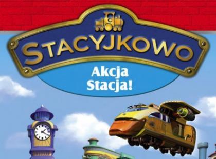 """""""Stacyjkowo cz. 2 - akcja stacja!"""""""