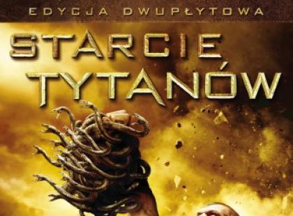 """""""Starcie Tytanów"""" na DVD i Blu-ray od 10 września!"""