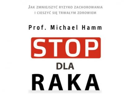 """""""Stop dla raka"""" Prof. dr Michael Hamm"""