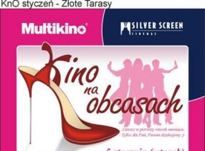 Styczniowe Kino Na Obcasach w Multikino Złote Tarasy