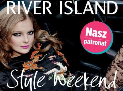 Style Weekend w River Island!