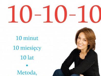 "Suzy Welch: ""10-10-10"""