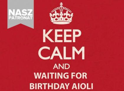 Świętuj z nami 3. urodziny AIOLI - najlepszej miejscówki w mieście