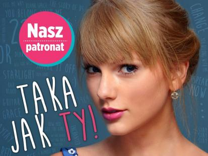 """Taylor Swift – Taka jak Ty!"""