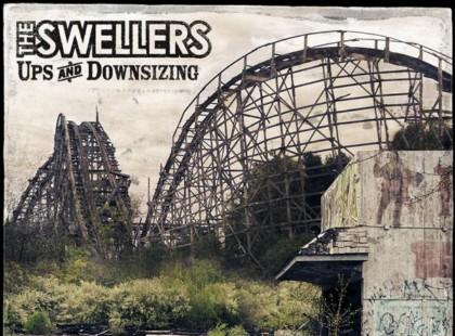 "The Swellers ""Ups And Downsizing"""