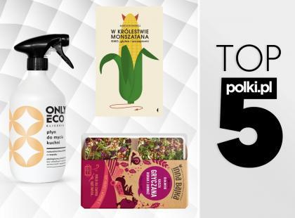 TOP 5 na kwiecień 2018 - wybór redaktor działu Dieta i Fitness
