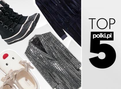 TOP 5 na listopad 2017 - wybór redaktor działu Moda