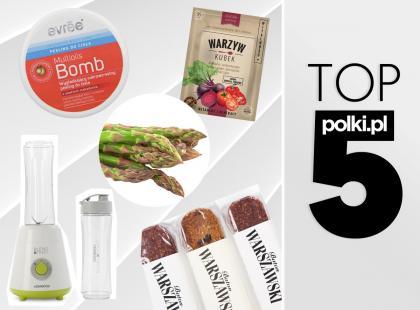 TOP 5 na maj 2017 - wybór redaktor działu Dieta