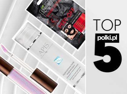 TOP 5 na październik 2017: wybór redaktor działu Uroda