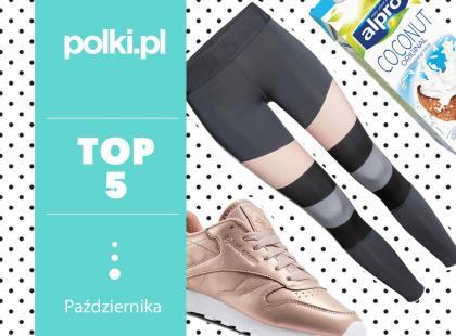 TOP 5 na październik - wybór redaktor działu Dieta i Fitness