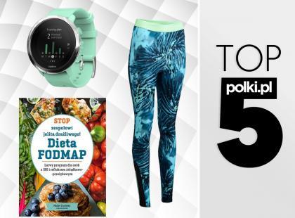 TOP 5 produktów na czerwiec 2018 - wybór redaktor działu Dieta