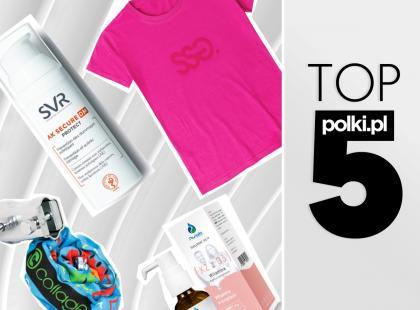 Top 5 produktów na czerwiec - wybór redaktor działu fitness