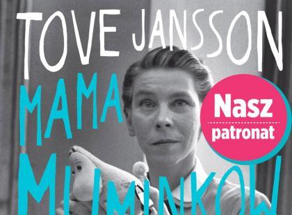 Tove Jansson - Mama Muminków