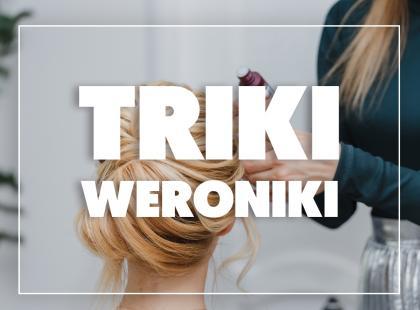 Triki Weroniki: 4 nietypowe zastosowania suchego szamponu