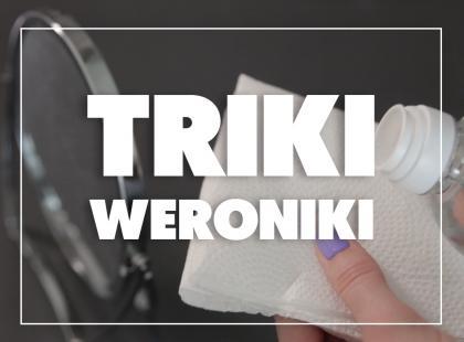 Triki Weroniki: Jak czyścić lustro tak, aby nie miało zacieków?