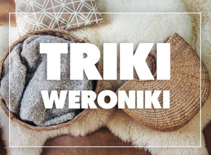 Triki Weroniki: Jak czyścić wiklinę?