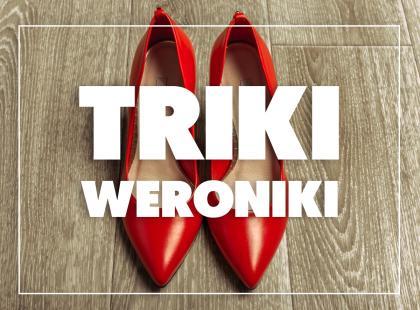Triki Weroniki: Jak rozciągnąć za małe buty?
