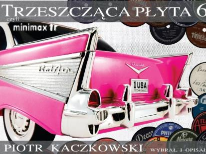 """""""Trzeszcząca płyta vol.6"""""""