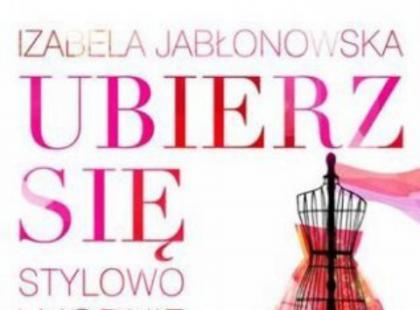 """""""Ubierz się w uśmiech"""" Izabela Jabłonowska"""