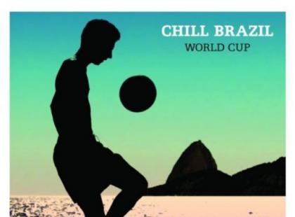 "Various ""Chill Brazil World Cup"""