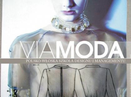 Viamoda czyli polsko-włoska szkoła dla projektantów i... menedżerów