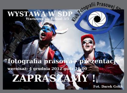 """Wernisaż wystawy """"Fotografia Prasowa - Prezentacje"""""""