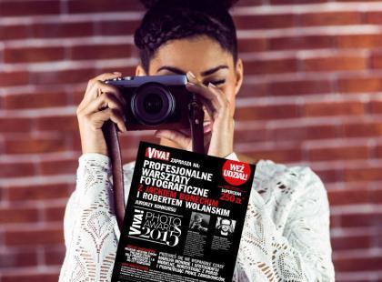 Weź udział w warszatatach fotograficznych z magazynem Viva!