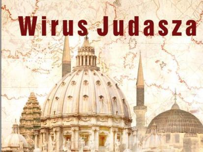 """""""Wirus Judasza"""""""