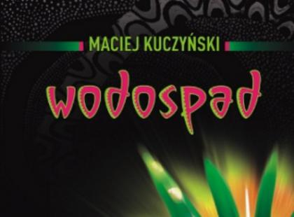 """""""Wodospad"""" - We-Dwoje.pl recenzuje"""