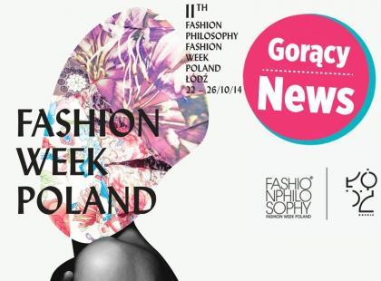 Wow! Łódzki Fashion Week Poland już za 16 dni