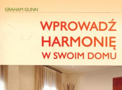 Wprowadź harmonię w swoim domu – recenzja książki