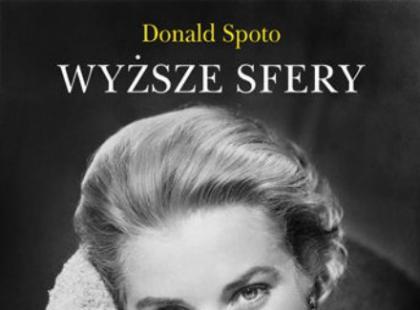 """""""Wyższe sfery. Życie Grace Kelly"""" - We-Dwoje.pl recenzuje"""