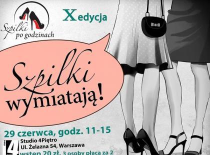 """X edycja spotkania """"Szpilki wymiatają!"""""""