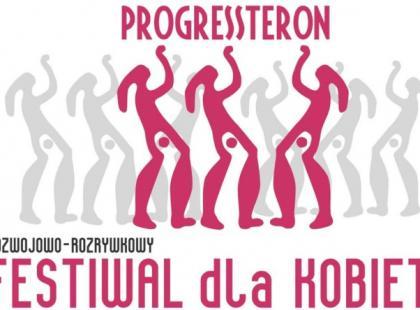 XXI Festiwal dla Kobiet PROGRESSteron