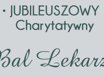 XXX Charytatywny Bal Lekarzy w Warszawie
