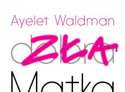 """Zła matka"" Ayelet Waldman"