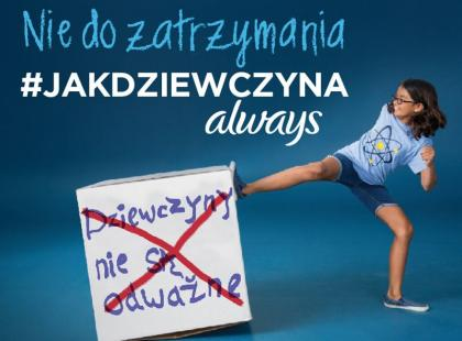 Zobacz najnowszą, zaskakującą kampanię Always!